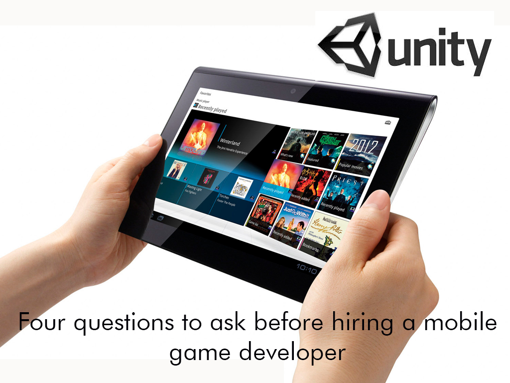 Four questions to ask before hiring a mobile game developer