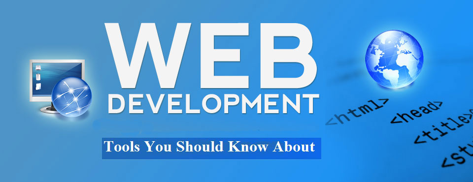 Web development tools you should know about