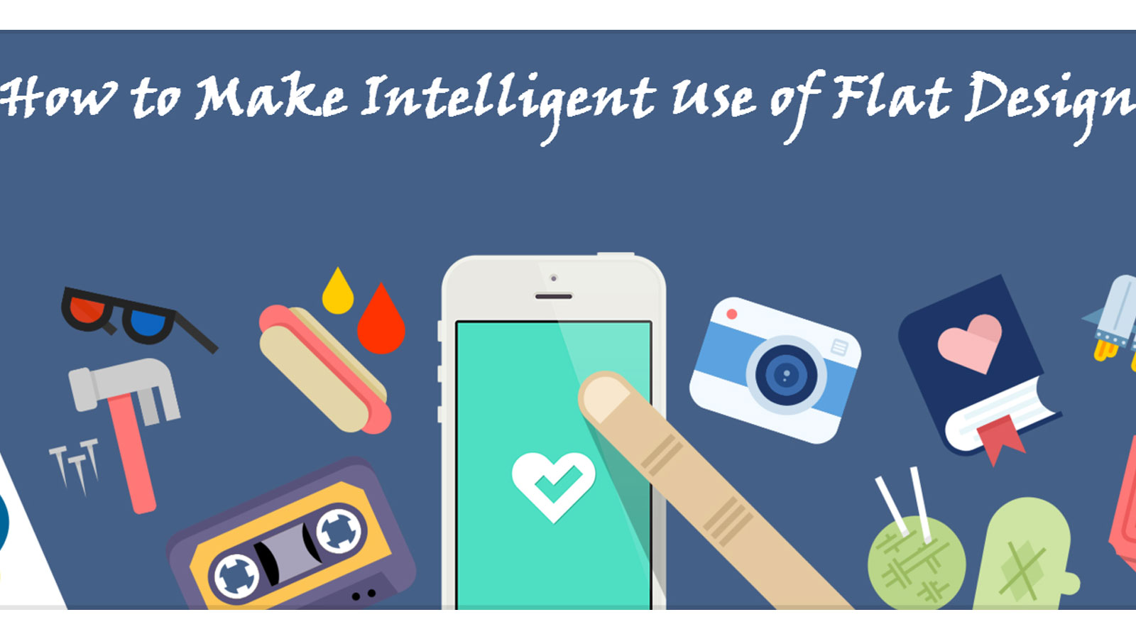 How to Make Intelligent Use of Flat Design